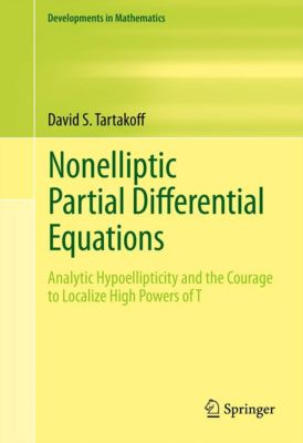 Developments in Mathematics: Nonelliptic Partial Differential Equations, David S. Tartakoff