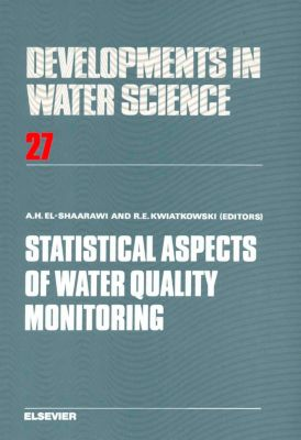 Developments in Water Science: Statistical Aspects of Water Quality Monitoring