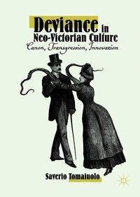 Deviance in Neo-Victorian Culture, Saverio Tomaiuolo