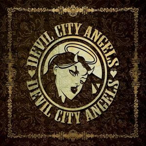 Devil City Angels (Vinyl), Devil City Angels