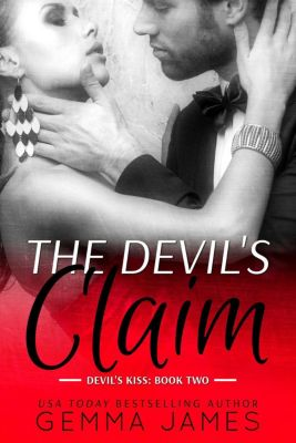 Devil's Kiss: The Devil's Claim (Devil's Kiss, #2), Gemma James