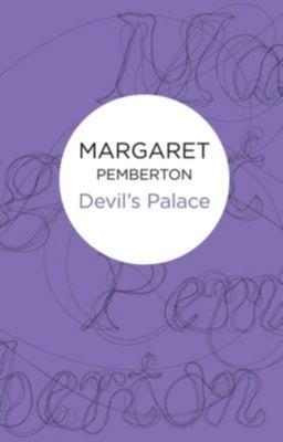 Devil's Palace, Margaret Pemberton
