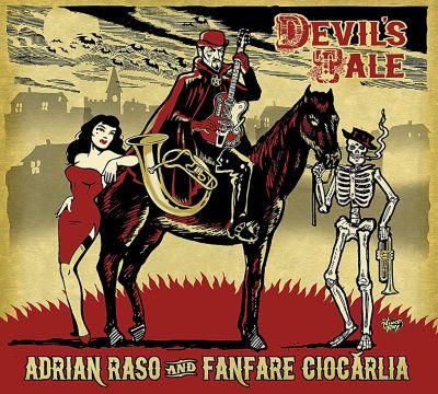 Devil's Tale (Vinyl), Adrian Fanfare Ciocarlia & Raso