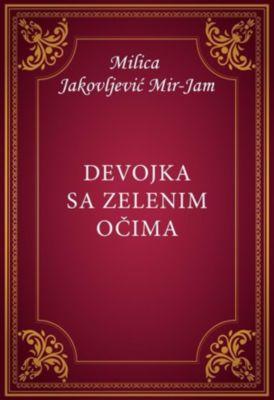 Devojka sa zelenim očima, Milica Jakovljević Mir