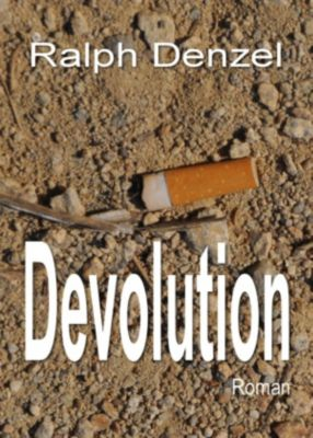 Devolution, Ralph Denzel