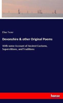 Devonshire & other Original Poems, Elias Tozer