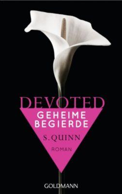 Devoted Band 1: Geheime Begierde, S. Quinn