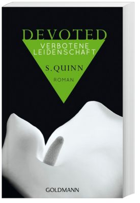 Devoted Band 2: Verbotene Leidenschaft, S. Quinn
