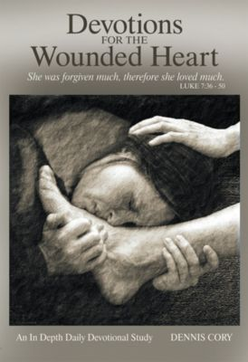 Devotions for the Wounded Heart, Dennis Cory