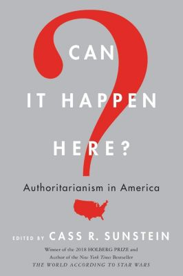 Dey Street Books: Can It Happen Here?, Cass R. Sunstein