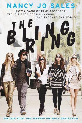 Dey Street Books: The Bling Ring, Nancy Jo Sales