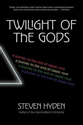 Dey Street Books: Twilight of the Gods, Steven Hyden