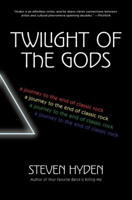 Dey Street Books: Twilight of the Gods, Steven Hyden