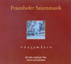 Dezember, Fraunhofer Saitenmusik
