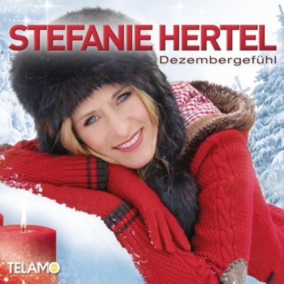 Dezembergefühl, Stefanie Hertel