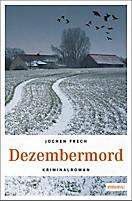 Dezembermord, Jochen Frech
