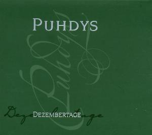 Dezembertage, Puhdys