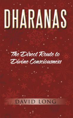 Dharanas, David Long