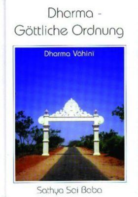 Dharma - Göttliche Ordnung, Sai Baba