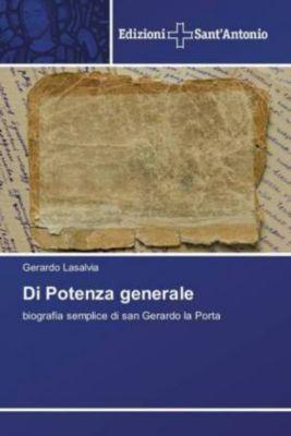 Di Potenza generale, Gerardo Lasalvia