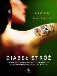 Diabeł Stróż, Xavier Velasco