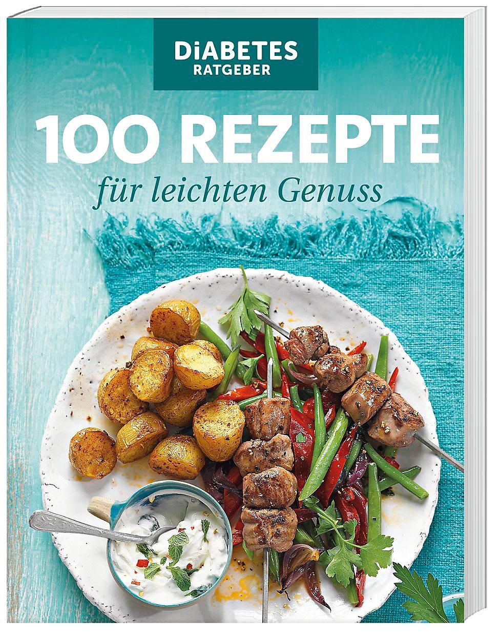 Diabetes ratgeber 100 rezepte leichte saisonale küche