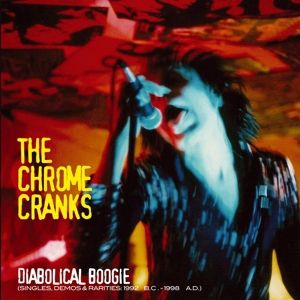 Diabolical Boogie, The Chrome Cranks