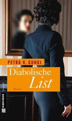 Diabolische List, Petra K. Gungl