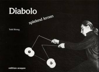 diabolo spielend lernen buch von todd strong portofrei. Black Bedroom Furniture Sets. Home Design Ideas
