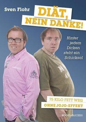 Diät, nein danke!, Sven Flohr