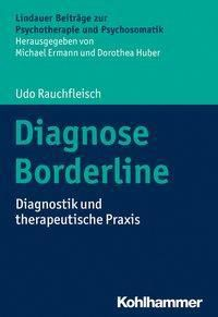 Diagnose Borderline - Udo Rauchfleisch |