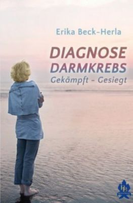 Diagnose Darmkrebs - Erika Beck-Herla pdf epub