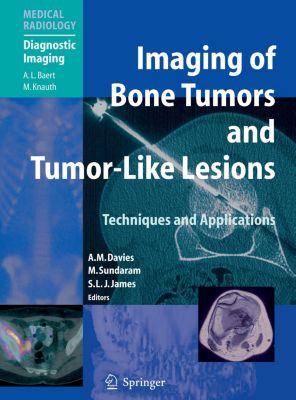 Diagnostic Imaging: Imaging of Bone Tumors and Tumor-Like Lesions