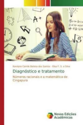 Diagnóstico e tratamento, Karolyne Camile Batista dos Santos, Elisa F. S. e Silva