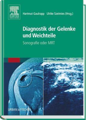 Diagnostik der Gelenke und Weichteile