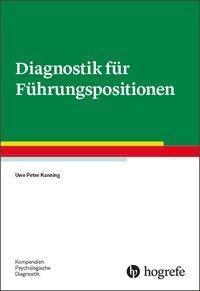 Diagnostik für Führungspositionen - Uwe P. Kanning pdf epub