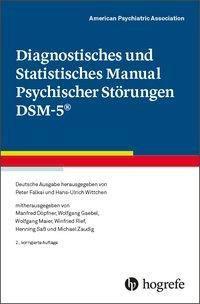 Diagnostisches und Statistisches Manual Psychischer Störungen DSM-5®, American Psychiatric Association