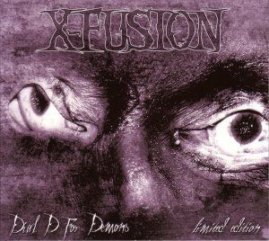 Dial D For Demons, X-Fusion