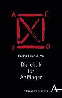 Dialektik für Anfänger - Carlos Cirne-Lima  