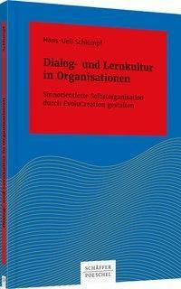 Dialog- und Lernkultur in Organisationen - Hans-Ueli Schlumpf |