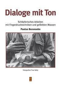 Dialoge mit Ton, Paulus Berensohn