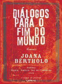Diálogos para o Fim do Mundo, Joana Bértholo