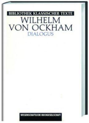 Dialogus, Wilhelm von Ockham