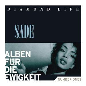 Diamond Life (Alben für die Ewigkeit), Sade
