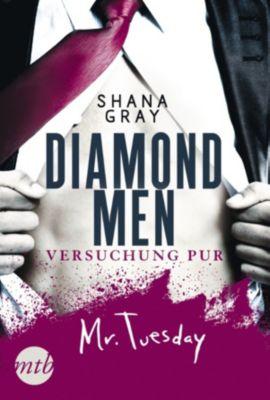 Diamond Men: Diamond Men - Versuchung pur! Mr. Tuesday, Shana Gray