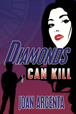 Diamonds Can Kill, Joan Argenta