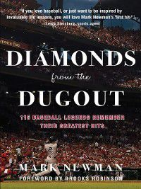 Diamonds from the Dugout, Mark Newman