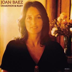 Diamonds & Rust, Joan Baez