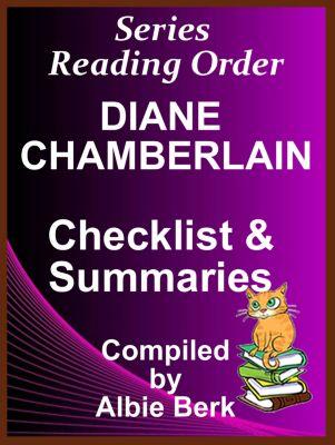 Diane Chamberlain: Series Reading Order - with Summaries & Checklist, Albie Berk