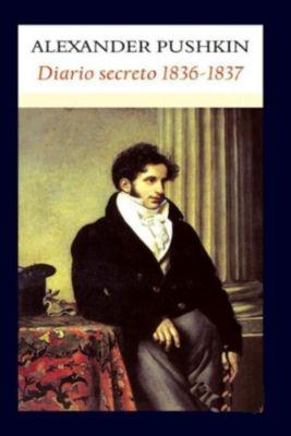 Diario secreto 1836-1837, Aleksandr Pushkin